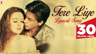 Lyrical: Tere liye Song with Lyrics | Veer-Zaara | Shah Rukh