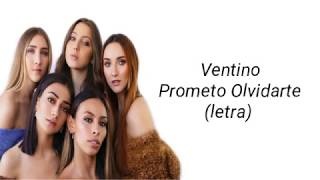 Ventino   Prometo Olvidarte (letra)