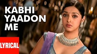 Kabhi Yaadon Mein Aaun Lyrical Video Song   - YouTube