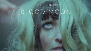 """Penelope Trappes – """"Blood Moon"""""""