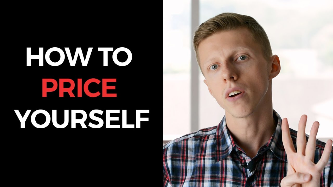 How To Price Yourself