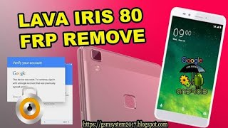 Remove or Bypass FRP (google acount) LAVA IRIS 80 Android