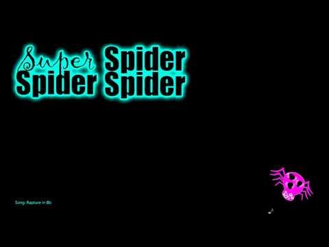 Super Spider Spider Spider - Rapture in Bb (Demo)