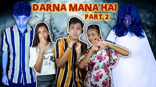Darna Mana Hai | Part 2 |Hindi Horror Story | Prashant Sharma Entertainment