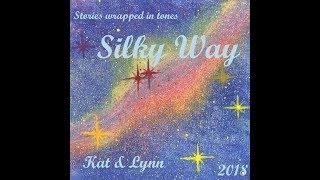 Video Silky Way - TRAILER