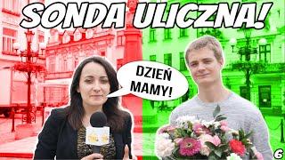 #SondaUliczna |odc.6 Kochamy Was, Mamy!