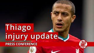 Klopp updates on Thiago injury