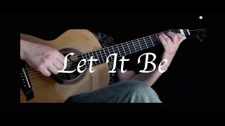 The Beatles - Let It Be - Fingerstyle Guitar