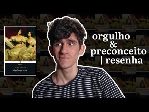 ORGULHO E PRECONCEITO (Jane Austen)   Resenha