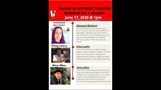 """""""Dialogue on Northwest CA: Indigenous Art and Wellness"""" w/ Shaunna McCovey, Chag Lowry & Alme Allen"""