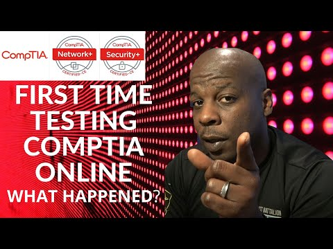 COMPTIA Certification. Online testing Follow up!!!! What's it like to ...