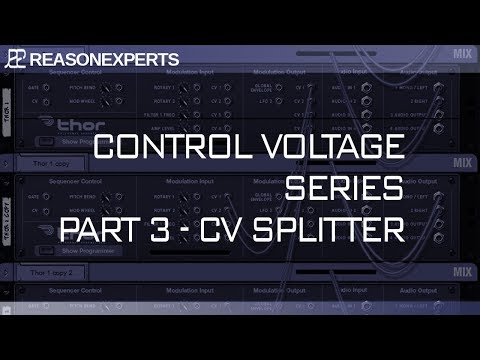 control voltage in Reason 10.2 part 3 splitting CV and using CV notes