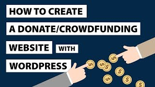 How To Create A Donation Website Like GOFUNDME - Crowdfunding Plugin For Wordpress