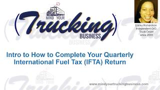 Intro To How To Complete Your Quarterly IFTA Fuel Tax Return Tutorial Video