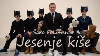 SAKO POLUMENTA   JESENJE KISE (OFFICIAL VIDEO 4K) 2019