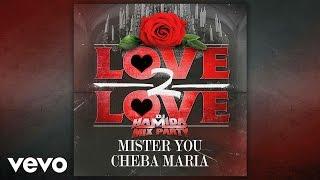 تحميل اغاني مجانا Dj Hamida - Love 2 love (Audio) ft. Mister You, Cheba Maria