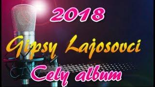 lajosovci  cely album 2018