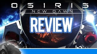 Osiris: New Dawn Review (Early Access)