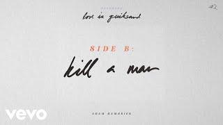 Adam Hambrick Kill A Man