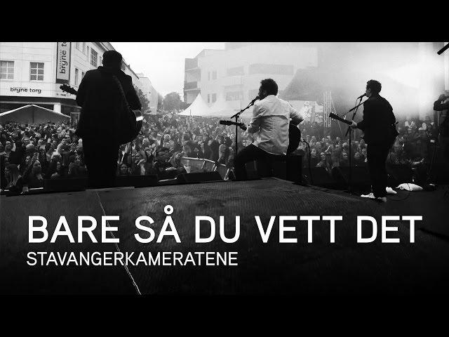 Stavangerkameratene – Bare så du vett det