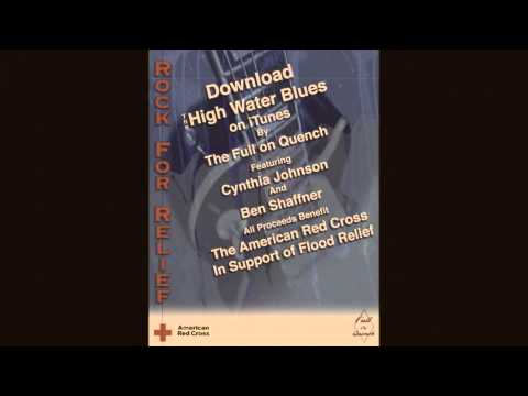 The Full on Quench - The High Water Blues