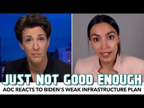 AOC Reacts To Biden's Weak Infrastructure Plan