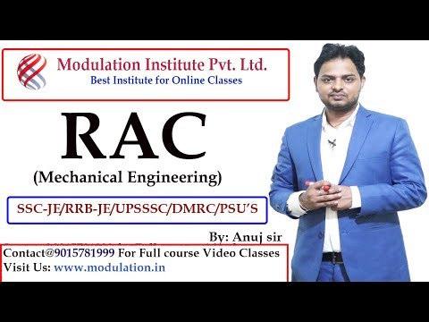 Refrigeration and Air Conditioning (RAC) Lecture for SSC-JE Mechanical, RRB-JE, AE/JE & PSUs