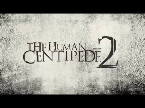THE HUMAN CENTIPEDE 2 - bande annonce VF
