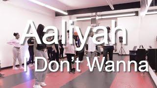 I Don't Wanna | Aaliyah | Koach Giggz Choreography