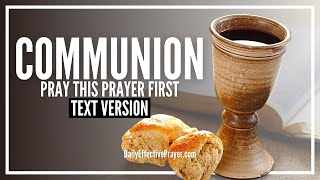 Prayer Before Communion (Text Version - No Sound)