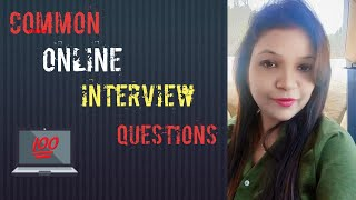 ONLINE INTERVIEW DURING COVID  II TIPS AND METHODS TO FACE IT.