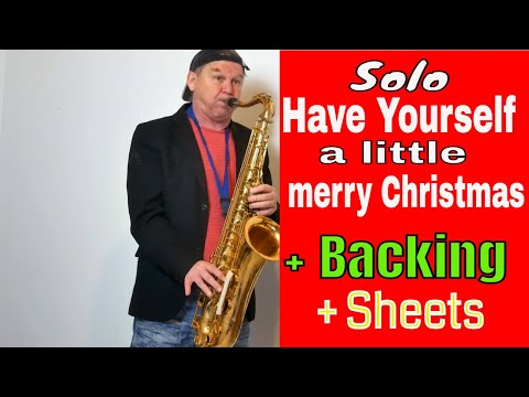 *Have yourself a little merry Christmas*Saxophon Solo + Backingtrack Noten sheet music Saxman