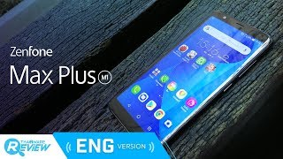 ASUS Zenfone Max Plus M1 Review