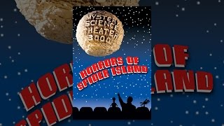 Mystery Science Theatre 3000: Horrors of Spider Island