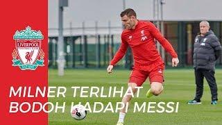 Gelandang Senior Liverpool, James Milner Merasa Terlihat Bodoh saat Berhadapan dengan Lionel Messi