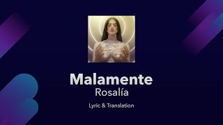 ROSALÍA - MALAMENTE Lyrics English and Spanish - Malamente English Lyrics Translation