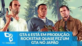 GTA 6: game está em produção; Rockstar quase fez um GTA no Japão