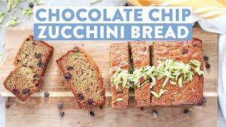 Homemade Chocolate Chip Zucchini Bread   Healthy Baking Ideas