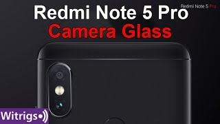 Redmi Note 5 Pro Camera Glass Replacement | Repair Guide