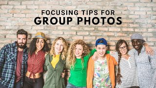 Where Should You Focus For Group Photos?
