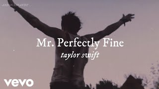 Taylor Swift - Mr. Perfectly Fine (Taylor's Version) (From The Vault) (Music Video)