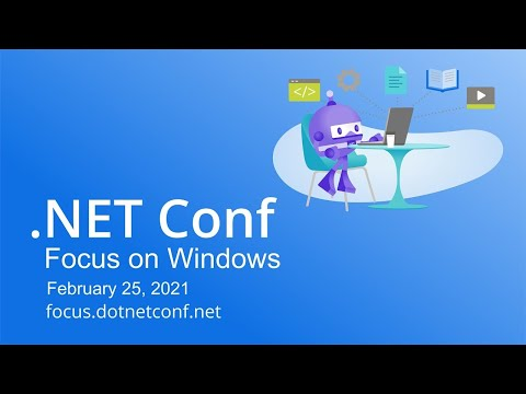 .NET Conf 2021 - Focus on Windows LIVE