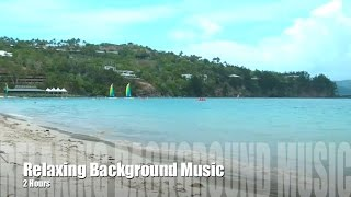 Background Music & Background Music for Videos (TWO Hours)