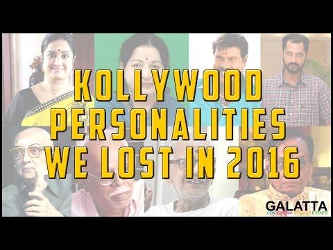 Kollywood-personalities-we-lost-in-2016