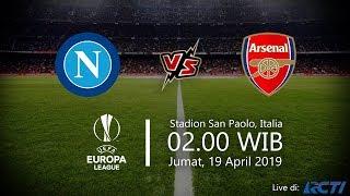 Live Streaming RCTI Liga Eropa, Napoli Vs Arsenal, Jumat Pukul 02.00 WIB