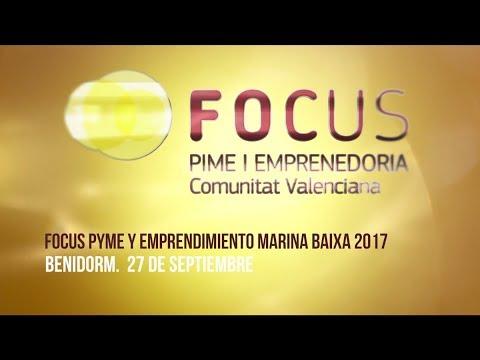 Vídeo Resumen de Focus Pyme y Emprendimiento Marina Baixa 2017 Benidorm[;;;][;;;]