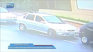 Polícia procura quadrilha do golpe do bilhete
