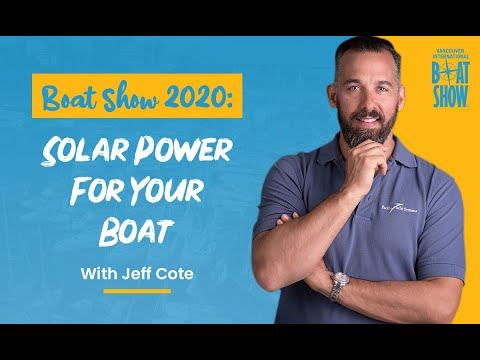 Boat Show 2020 - Solar Power For Your Boat