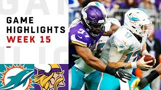 Dolphins vs. Vikings Week 15 Highlights | NFL 2018