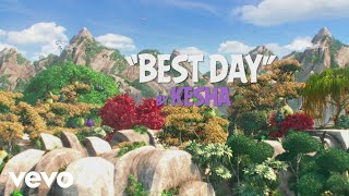 Kesha   Best Day (Angry Birds 2 Remix) (Lyric Video)